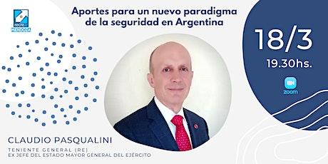 Aportes para un nuevo paradigma de la seguridad en Argentina tickets