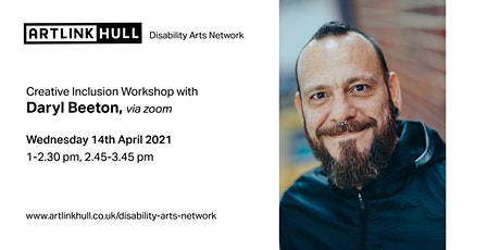Creative Inclusion Workshop with Daryl Beeton tickets