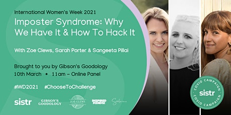 Imposter Syndrome - Why We Have it and How to Hack It tickets
