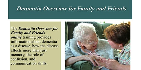 The Dementia Overview for Family and Friends tickets