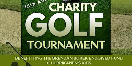15th Annual  Brendan Borek & Hurrikanen's Kids Charity Golf Tournament tickets