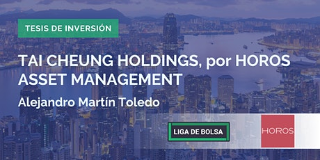 Tai Cheung Holdings, por Horos Asset Management boletos