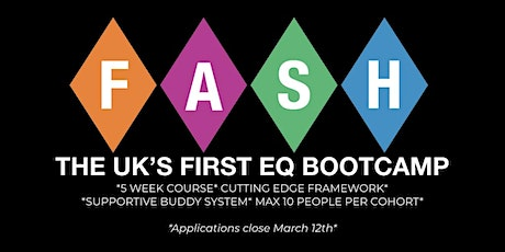 The FASH 5 week Emotional Intelligence Bootcamp: ONLINE tickets