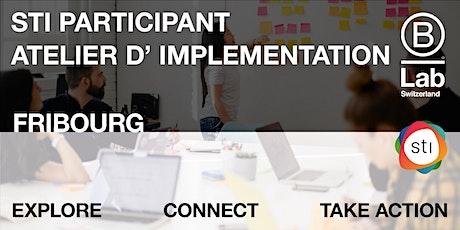 STI Participant - Atelier d'implementation (Plateforme de Fribourg) billets