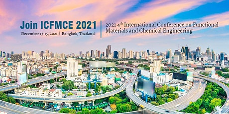 Conference on Functional Materials and Chemical Engineering(ICFMCE 2021) tickets