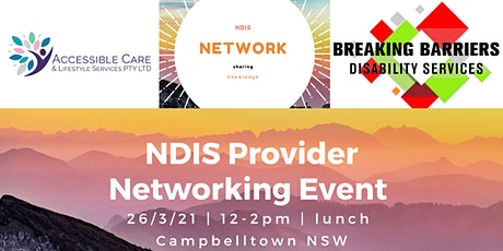 NDIS Network - Provider luncheon Campbelltown South West Sydney tickets