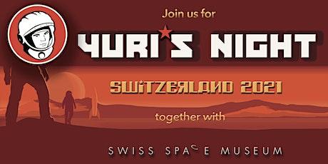 Yuri's Night Switzerland 2021 with Swiss Space Museum Tickets