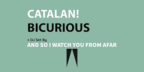 CATALAN! - BICURIOUS tickets