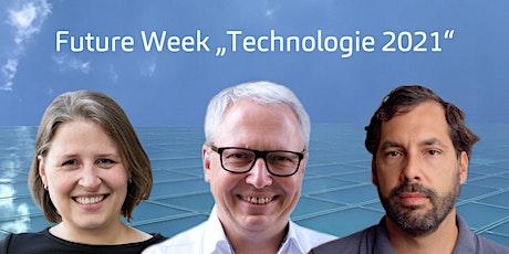 "Future Week ""Technologie 2021"" Tickets"