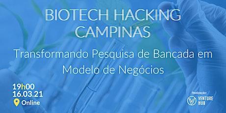 Meetup Biotech - Transformando Pesquisa de Bancada em Modelo de Negócios bilhetes