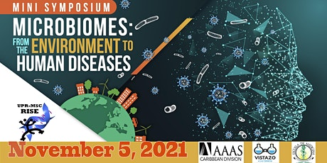 "2021 UPR Mini-symposium ""Microbiomes: from environment to human diseases"" tickets"
