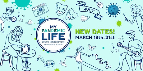 My Pandemic Life - Virtual Creative Youth Expo tickets