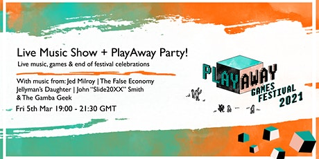 Live Music Show + PlayAway Party! tickets