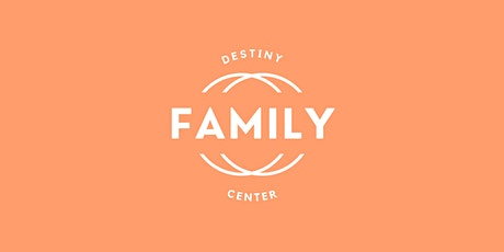 Easter Sunday at Destiny Family Center tickets