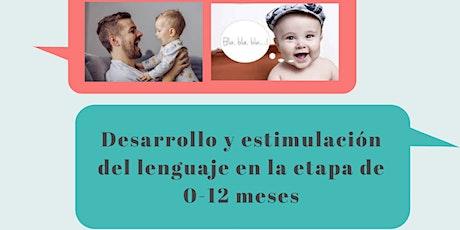 Desarrollo y estimulaciòn del lenguaje en la etapa de 0-12 meses entradas