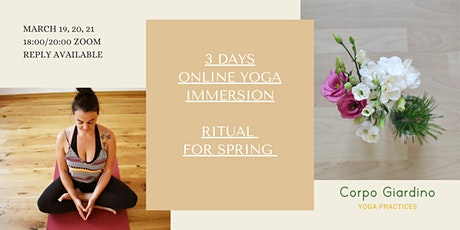 3 DAYS YOGA IMMERSION – RITUAL FOR SPRING tickets