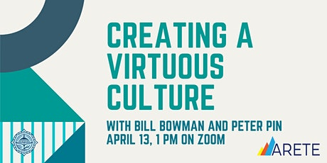 """""""Creating a Virtuous Culture"""" - Lunch & Learn Series entradas"""