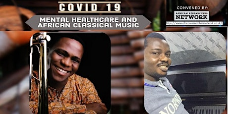 Covid 19, Mental Healthcare and African Classical Music tickets