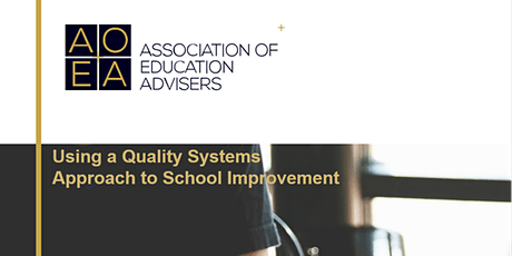 Using a Quality Systems Approach to School Improvement tickets