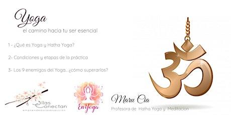 Yoga- El camino hacia tu ser esencial boletos