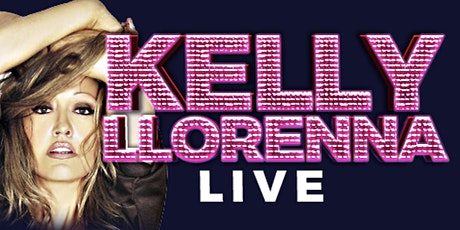 Kelly Llorenna LIVE tickets