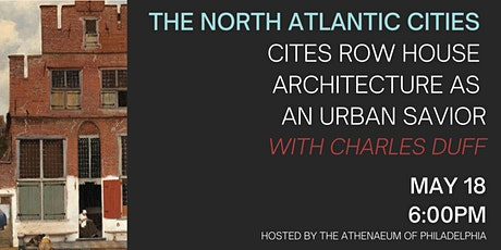 The North Atlantic Cities Cites Row House Architecture as an Urban Savior tickets