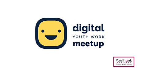 Digital Youth Work Meetup:  Game On! -  23 March 2021 tickets