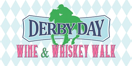 Derby Day Wine & Whiskey Walk – Downtown McKinney tickets