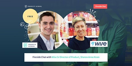 Fireside Chat with Wise Sr Director of Product, Sharon Anne Kean tickets