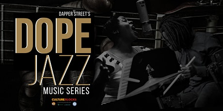 Dope Jazz Music Series tickets