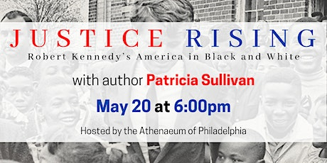 Justice Rising: Robert Kennedy's America in Black and White tickets