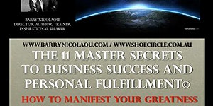 The 11 Master Secrets to Business Success and Personal...