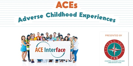 Adverse Childhood Experiences (ACEs) Interface Training tickets