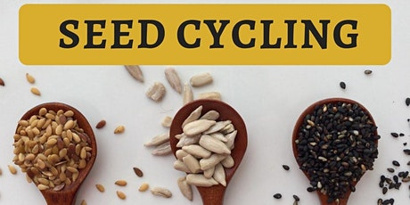 Seed Cycling for Hormonal health! tickets