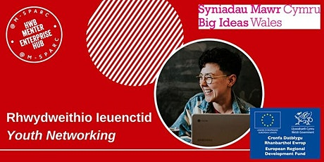 Rhwydweithio Ieuenctid // Youth Networking tickets