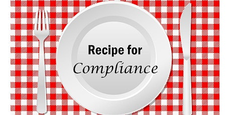 Recipe for Compliance: A Webinar for Restaurant Industry Employers tickets