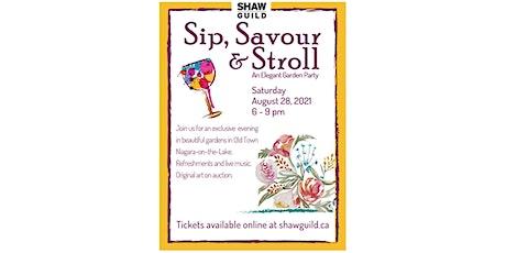 Sip, Savour & Stroll tickets