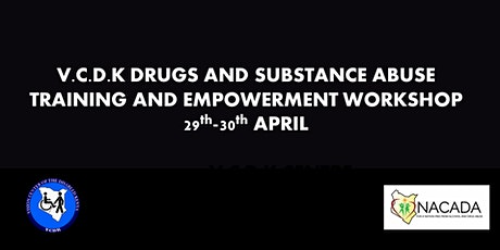 V.C.D.K DRUGS AND SUBSTANCE ABUSE TRAINING AND EMPOWERMENT WORKSHOP tickets