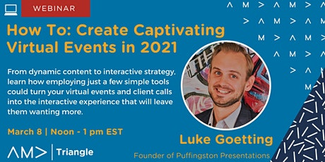 How To: Create Captivating Virtual Events in 2021 tickets