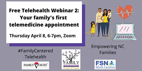 Free Telehealth Webinar 2: Your family's first telemedicine appointment tickets