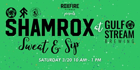ShamROX Sweat and Sip @ Gulf Stream Brewing tickets