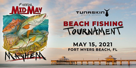 1st Annual Mid May Mayhem Beach Fishing Tournament tickets