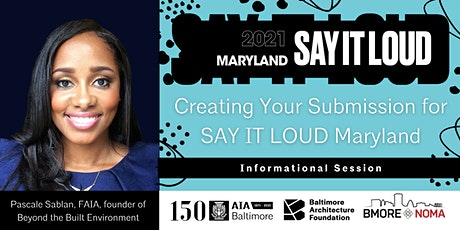 Creating Your Submission for SAY IT LOUD Maryland tickets