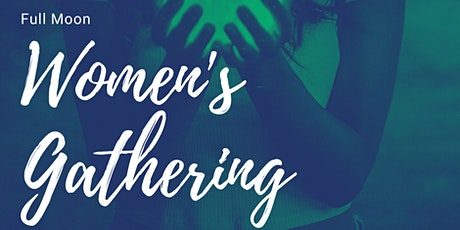 Full Moon Women's Gathering tickets