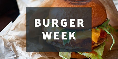 Wednesday Night Takeaway - 10th March and it's Burger Week! tickets
