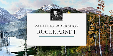 Painting Workshop with Artist Roger D. Arndt tickets