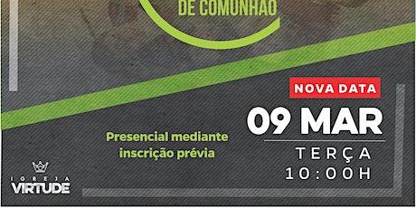 MESA DE COMUNHÃO PARA PASTORES - VILA PRUDENTE / SP tickets