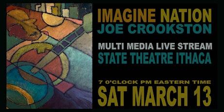Joe Crookston: Imagine Nation tickets