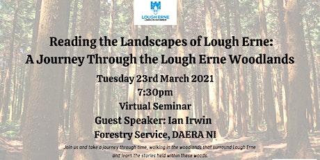 Reading the Landscapes of Lough Erne: Journey Through Lough Erne Woodlands tickets