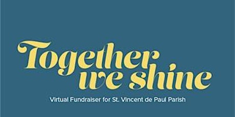Together We Shine -- A Virtual Fundraiser tickets